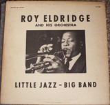 Little Jazz - Big Band - Roy Eldridge And His Orchestra