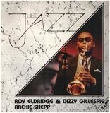 Just Jazz - Roy Eldridge & Dizzy Gillespie , Archie Shepp