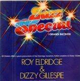 Jazz Special - I Grandi Incontri - Roy Eldridge & Dizzy Gillespie