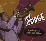 Little Jazz Trumpet Giant - Roy Eldridge