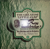 "The Greatest ""Little Jazz"" - Roy Eldridge"