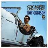 Cry Softly Lonely One (2015 Remastered) - Roy Orbison