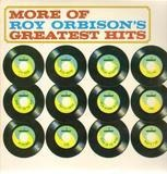 More Of Roy Orbison's Greatest Hits - Roy Orbison