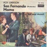 San Fernando ( Shadaroba) / Mama - Roy Orbison