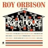 At the Rock House - Roy Orbison