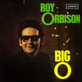 Big O - Roy Orbison