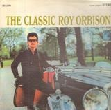 The Classic Roy Orbison - Roy Orbison