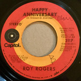 Happy Anniversary / If I Ever Get That Close Again - Roy Rogers