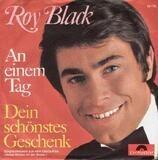Dein Schönstes Geschenk / An Einem Tag - Roy Black