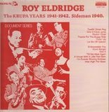 The Krupa Years 1941-1942. Sideman 1940 - Roy Eldridge
