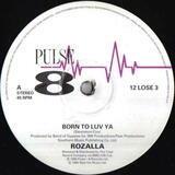 Born To Luv Ya - Rozalla