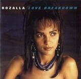 Love Breakdown - Rozalla