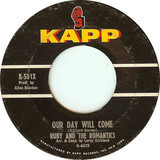 Our Day Will Come / Moonlight And Music - Ruby And The Romantics