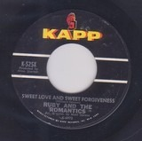 Sweet Love And Sweet Forgiveness / My Summer Love - Ruby And The Romantics