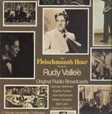 The Fleischmann's Hour Presents Rudy Vallee - Rudy Vallee