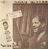 On The Air - Rudy Vallee