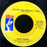 (Do The) Push And Pull Part I And II - Rufus Thomas