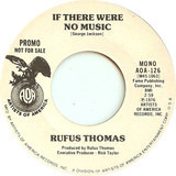 If There Were No Music - Rufus Thomas