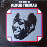 The Best Of Rufus Thomas - Rufus Thomas