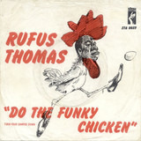 Do the Funky Chicken - Rufus Thomas