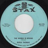 The World Is Round / Chicken Scratch - Rufus Thomas