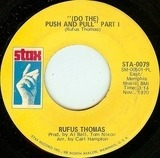 (Do The) Push And Pull - Rufus Thomas
