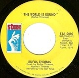 The World Is Round / (I Love You) For Sentimental Reasons - Rufus Thomas