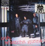 Ooh, Whatcha Gonna Do - Run-DMC