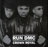 Crown Royal - Run-DMC