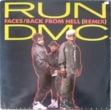 Faces / Back From Hell (Remix) - Run DMC
