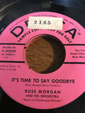 It's Time To Say Goodbye - Russ Morgan And His Orchestra