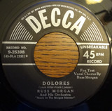Somebody Else Is Taking My Place / Dolores - Russ Morgan And His Orchestra