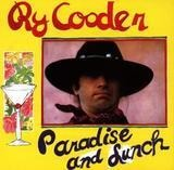 Paradise and Lunch - Ry Cooder