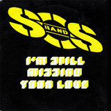 I'm Still Missing Your Love - The S.O.S. Band
