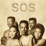 Diamonds in the Raw - S.O.S. Band, The S.O.S. Band
