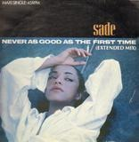 Never As Good As The First Time - Sade