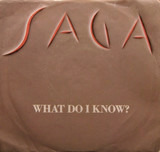 What Do I Know? - Saga