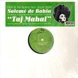Taj Mahal - Salomé De Bahia