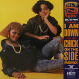I Am Down / Chick On The Side - Salt 'N' Pepa