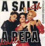 A Salt with a Deadly Pepa - Salt 'N' Pepa