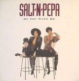 Do You Want Me - Salt 'N' Pepa