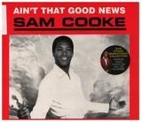 Ain't That Good News - Sam Cooke