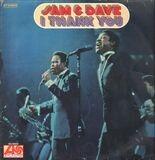 I Thank You - Sam & Dave