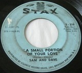 When Something Is Wrong With My Baby / Small Portion Of Your Love - Sam & Dave