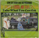 Oh That's Good, No That's Bad - Sam The Sham & The Pharaohs