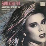 Naughty Girls (Need Love Too) - Samantha Fox
