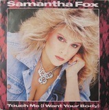 Touch Me (I Want Your Body) - Samantha Fox