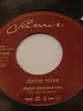 Deine Reise (Digital Diamond Rmx) - Samir & Roger & Shorty
