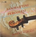Violin Concerto in C major / Symphony in A major / Concertino in E flat major / Concertino in G maj - Sammartini, Pergolesi