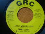 Early Morning Love / Holy Mother, Aging Father - Sammy Johns